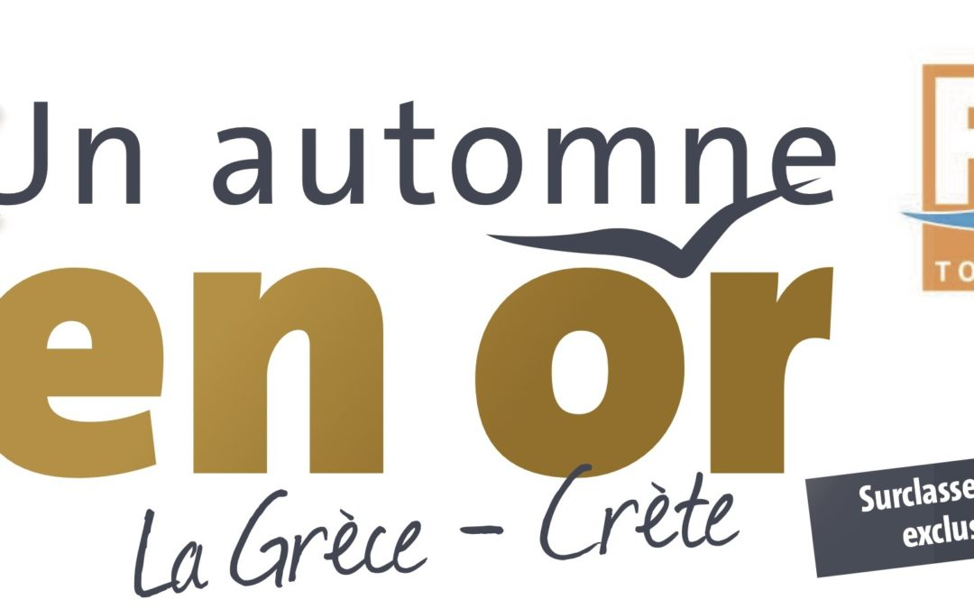 Offre automne Grèce – Crète